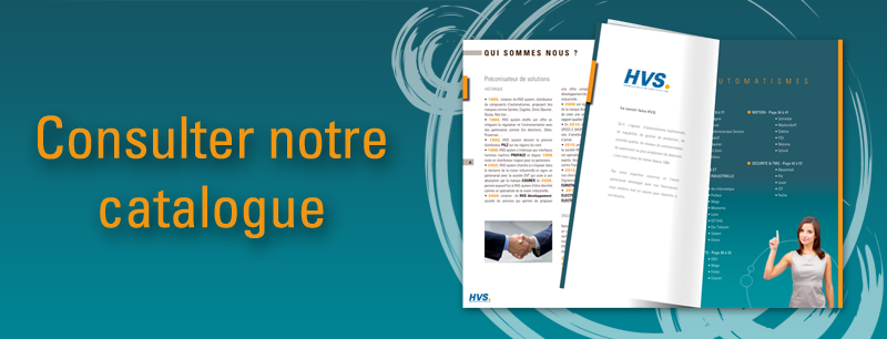 HVS System - catalogue - automatismes - régulations - vision industrielle